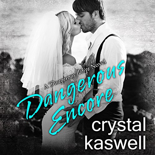 Dangerous Encore audiobook cover art
