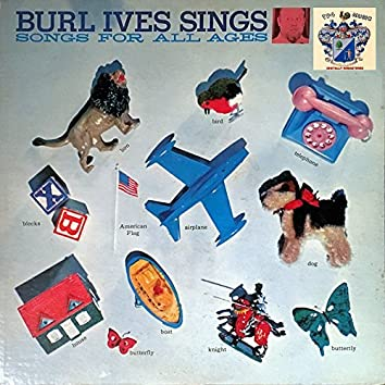 Burl Ives Sings Songs for All Ages
