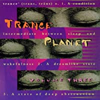 Trance Planet Volume 3