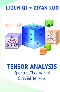 Tensor Analysis: Spectral Theory and Special Tensors