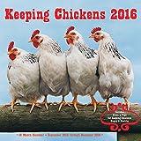 Keeping Chickens 2016 Mini: 16-Month Calendar September 2015 through December 2016