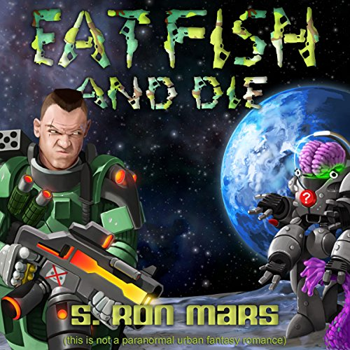 Eat Fish and Die audiobook cover art