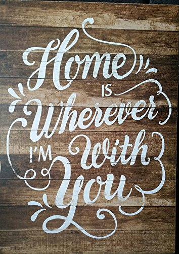 Home is Wherever Im with You Decorative Wood Slat Sign