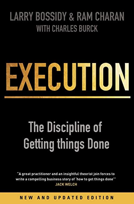 Execution: The Discipline of Getting Things Done.