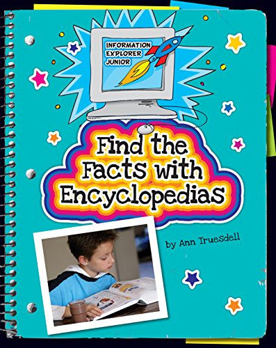 Find the Facts with Encyclopedias (Explorer Junior Library: Information Explorer Junior) (English Edition)