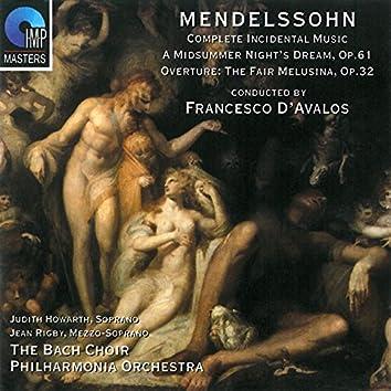 Mendelssohn: A Midsummer Night's Dream - Overture: The Fair Melusina