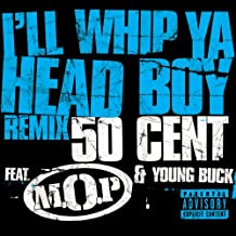 I'll Whip Ya Head Boy [Explicit] (Remix (Explicit Version))