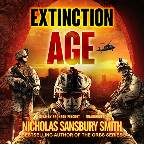 Extinction Age     The Extinction Cycle, Book 3              By:                                                                                                                                 Nicholas Sansbury Smith                               Narrated by:                                                                                                                                 Bronson Pinchot                      Length: 8 hrs and 19 mins     1,069 ratings     Overall 4.6