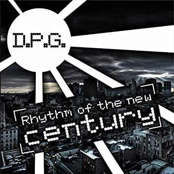 Rhythm of The New Century