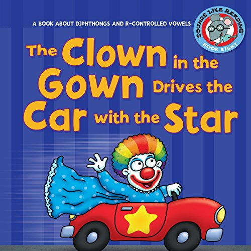 The Clown in the Gown Drives the Car with the Star copertina