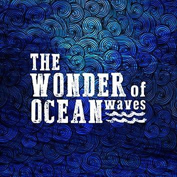 The Wonder of Ocean Waves