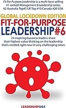 Fit For Purpose Leadership 6: Global Lockdown Edition (6)