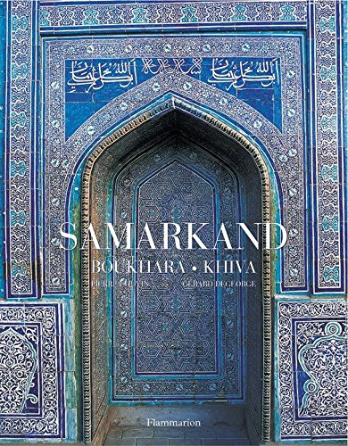 Samarkand: Bukhara, Khiva