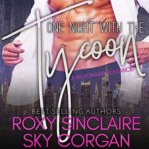 One Night with the Tycoon: A Billionaire Romance audiobook cover art