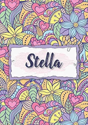 Stella: Taccuino A5 | Nome personalizzato Stella | Regalo di compleanno per moglie, mamma, sorella, figlia | Design: floreale | 120 pagine a righe, piccolo formato A5 (14.8 x 21 cm)