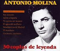 30 Coplas De Leyenda by Antonio Molina (2004-05-03)