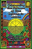 Celebrating the Seasons of Life: Beltane to Mabon: Lore Rituals Activities and Symbols - Ashleen O'Gaea