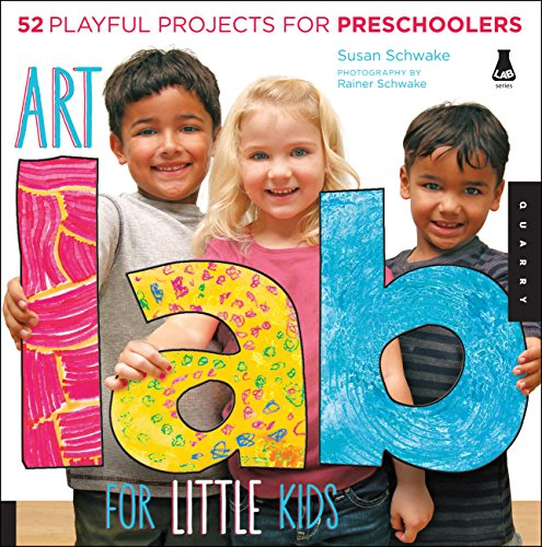 Art Lab for Little Kids: 52 Playful Projects for Preschoolers (Lab for Kids) (English Edition)
