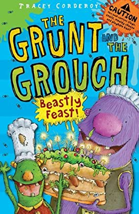 [(Beastly Feast)] [ By (author) Tracey Corderoy, Illustrated by Lee Wildish ] [April, 2010]