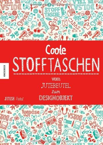 Coole Stofftaschen. Vom Jutebeutel zum Designobjekt: Die originellsten Design-Trends inklusive Baumwoll-Design-Stofftasche
