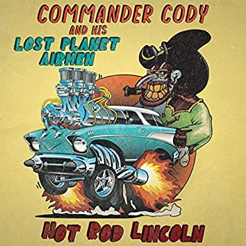 Hot Rod Lincoln (Re-Recorded)