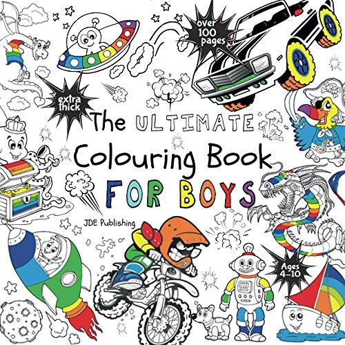 The Ultimate Colouring Book for Boys (Activity & Colouring Books for...