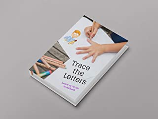 Trace The Letters: Learn to Write WorkbookLetter Tracing, Practice For Kids, Ages 3-5, Alphabet Writing Practice