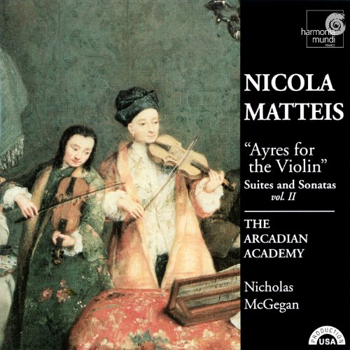 Nicola Matteis: Ayres for the Violin - Suites and Sonatas Vol. II