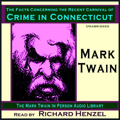 The Facts Concerning the Recent Carnival of Crime in Connecticut copertina