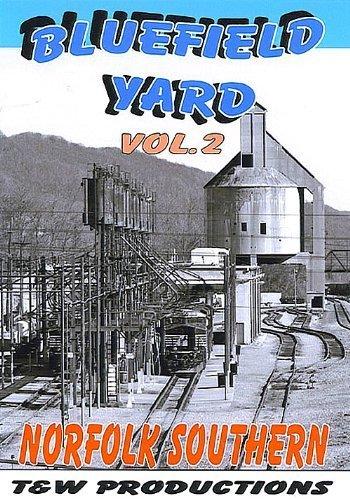 Bluefield Yard Volume 2 by N&W