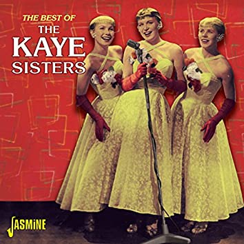 The Best of the Kaye Sisters