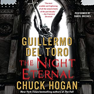 The Night Eternal     Book Three of the Strain Trilogy              Written by:                                                                                                                                 Guillermo Del Toro,                                                                                        Chuck Hogan                               Narrated by:                                                                                                                                 Daniel Oreskes                      Length: 13 hrs and 53 mins     4 ratings     Overall 4.8