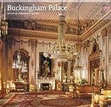Buckingham Palace: Official Souvenir Guide