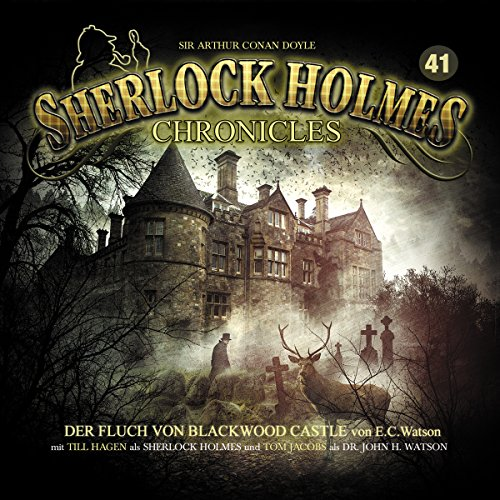 Der Fluch von Blackwood Castle (Sherlock Holmes Chronicles 41) Titelbild