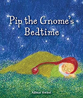 Pip Gnomes Bedtime Admar Kwant