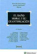 El daño moral y su cuantificación (2.ª edición) (Spanish Edition)