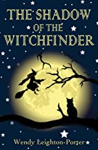 The Shadow of the Witchfinder (Shadows from the Past Book 10)
