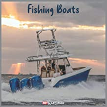 Fishing Boats 2021 Wall Calendar: Official Fishing Boats Calendar 2021, 18 Months