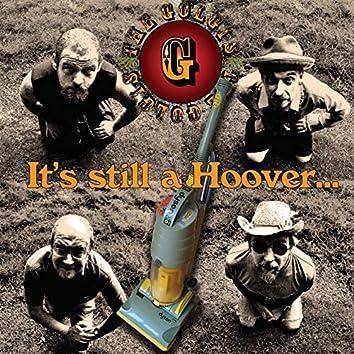 It's Still a Hoover