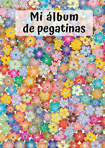 Mi álbum de pegatinas: Flores 1   30 Páginas   en Blanco   Sin Papel de Silicona   Idea de Regalo (Spanish Edition)