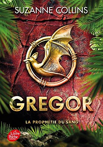 Gregor - Tome 3: La Prophétie du Sang