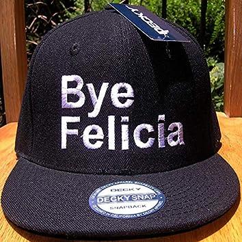 Bye Felecia