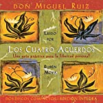Los Cuatro Acuerdos [The Four Agreements]                   By:                                                                                                                                 don Miguel Ruiz                               Narrated by:                                                                                                                                 Ruben Moya                      Length: 2 hrs and 35 mins     945 ratings     Overall 4.7