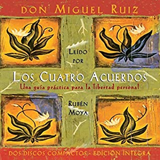 Los Cuatro Acuerdos [The Four Agreements] audiobook cover art