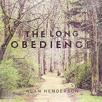 The Long Obedience