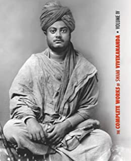 The Complete Works of Swami Vivekananda, Volume 4: Addresses on Bhakti-Yoga, Lectures and Discourses, Writings: Prose and ...