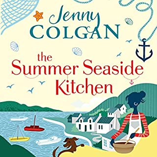 The Summer Seaside Kitchen                   By:                                                                                                                                 Jenny Colgan                               Narrated by:                                                                                                                                 Sarah Barron                      Length: 10 hrs and 9 mins     237 ratings     Overall 4.5