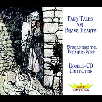 Fairy Tales for Brave Hearts