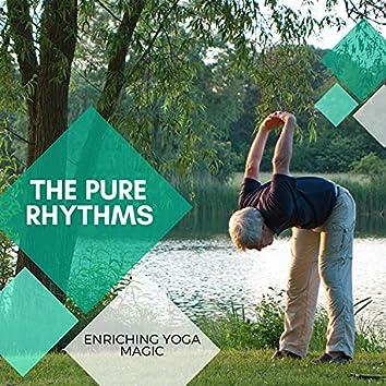 The Pure Rhythms - Enriching Yoga Magic