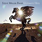 Ultimate Hits von Steve Miller Band